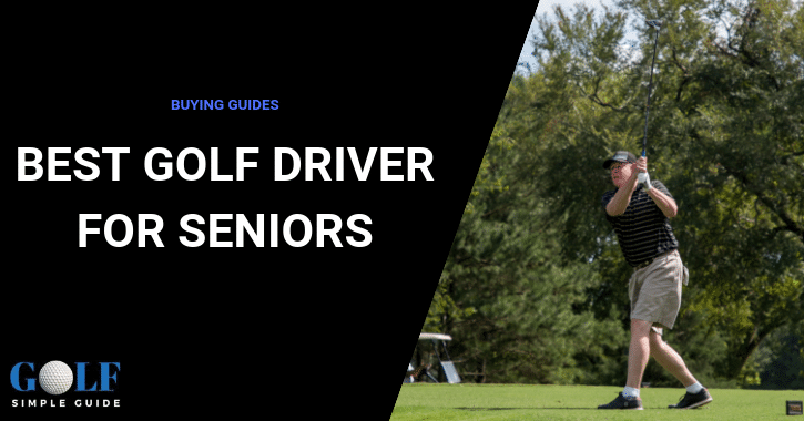 best golf driver for seniors