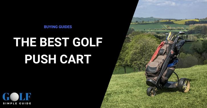 The Best Golf Push Cart