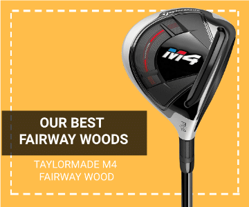 TaylorMade M4 Fairway Wood is the best choice