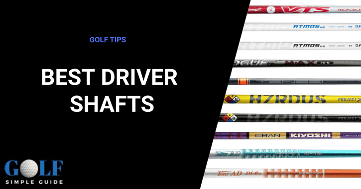 Best Driver Shafts 2021 Top 10 Best Driver Shafts in 2021   Buyer's Guide and Reviews